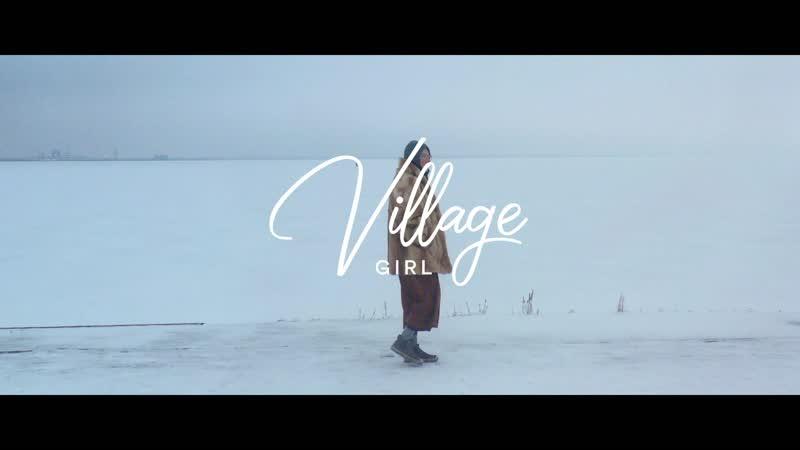 Visit Nizhny x Village Girl