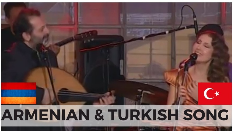 ARMENIAN and TURKISH sing together Yareh Mardou Yara Kuta Kime Soyleyim Derdimi