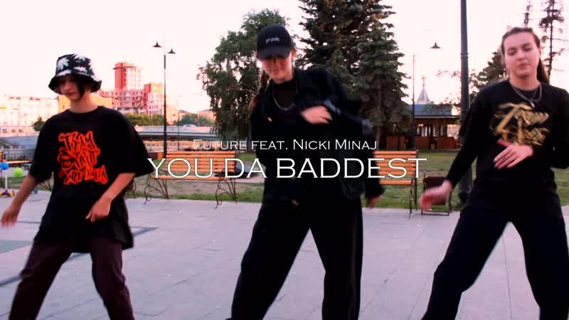 You Da Baddest by Karim Zhusupov START UP