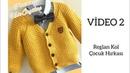 Reglan Kol Çocuk Hırkası VİDEO-2 children's cardigan model