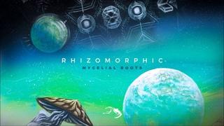 Rhizomorphic - Mycelial Roots [Full Album]