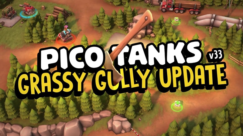 Leaderboards are here GRASSY GULLY UPDATE Pico Tanks