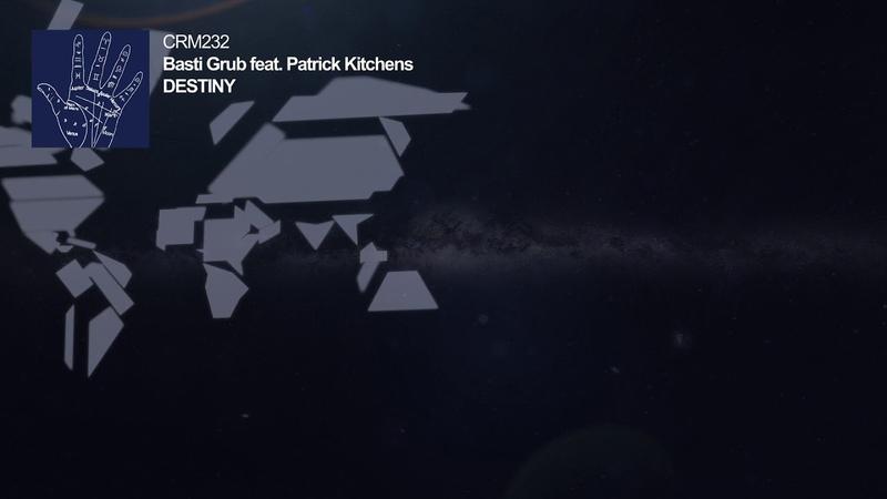 Basti Grub Destiny feat Patrick Kitchens
