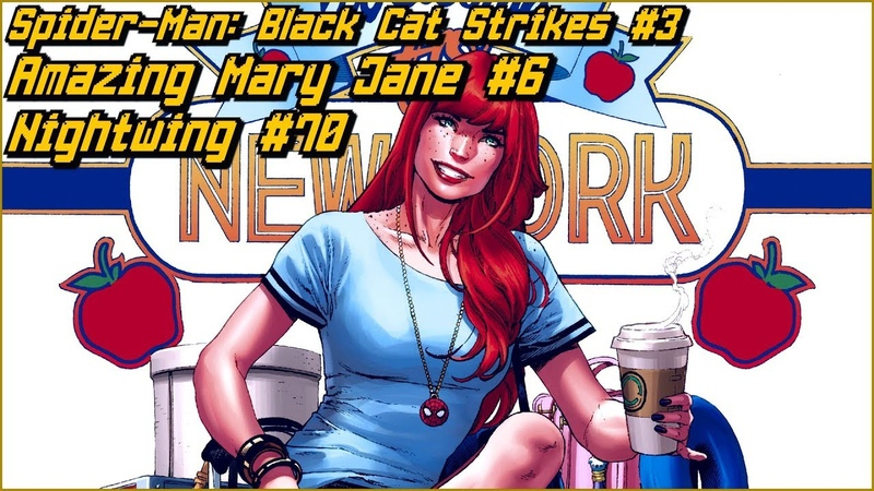 Новинки 25 03 Marvel's Spider Man The Black Cat Strikes 3 Nightwing 70 Amazing Mary Jane 6