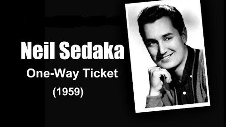 Neil Sedaka One Way Ticket 1959