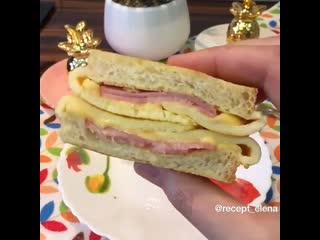 Рецепт самого вкусного горячего бутерброда
