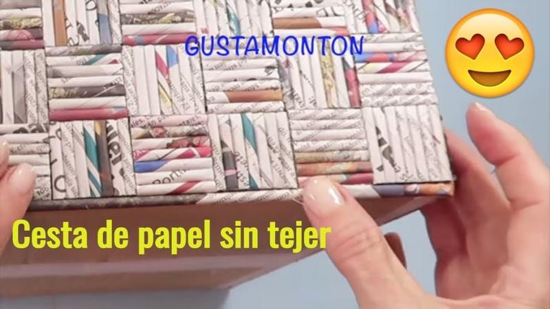 DIY Caja CESTA SIN TEJER Manualidades recicladas