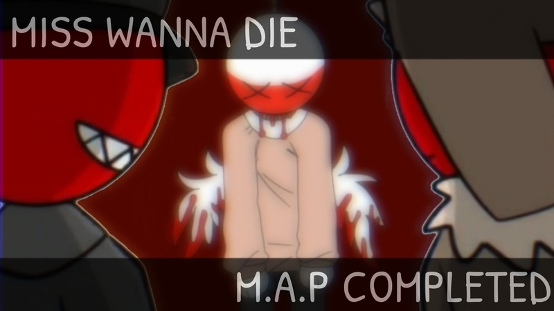 MISS WANNA DIE M A P COMPLETED Countryhumans