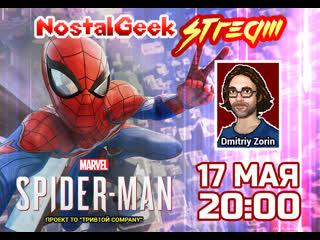 Прохождение Marvel'S Spider-Man (Человек-Паук). NostalGeek Stream#2