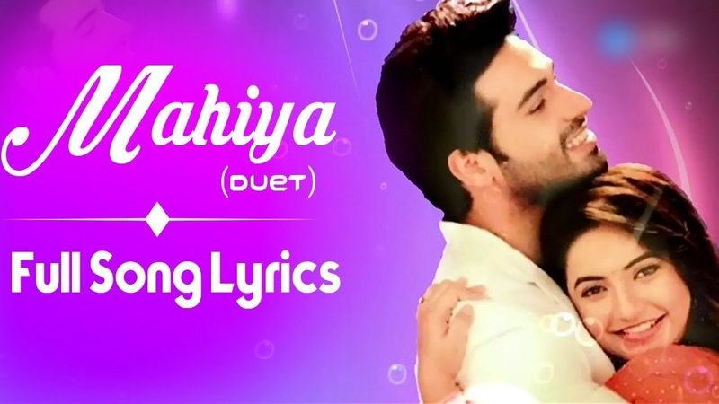 Mahiya Full Song Lyrical Video Suraj Chakor Colors Tv HD