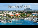 Islands Of Chill - No.9 Aruba, Selected by DJ Maretimo, Beautiful Chillout Flight