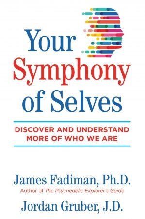 Your Symphony of Selves - James Fadiman