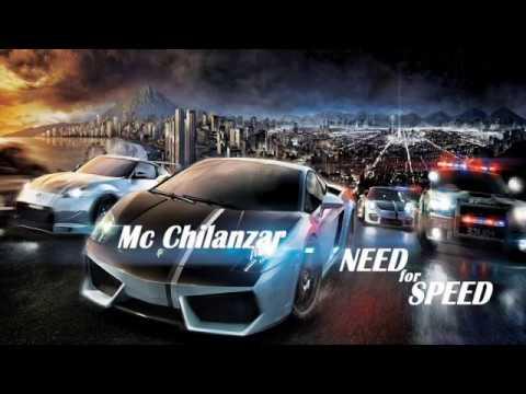 Mc Chilanzar - Need for Speed