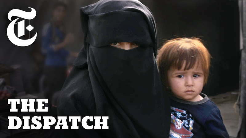 ISIS Wives Speak Out Inside Syrias Notorious Al Hol Camp | The Dispatch