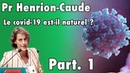 Une généticienne de renommée mondiale, nous explique tout ce qu'il faut savoir sur le Covid-19