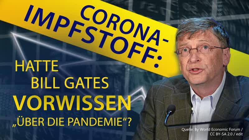 """Corona Impfstoff Hatte Bill Gates Vorwissen über die """"Pandemie"""