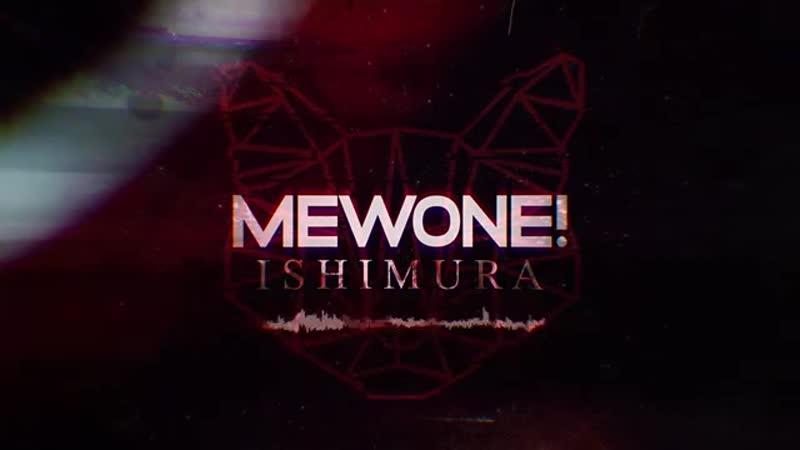 Mewone Ishimura Original Mix