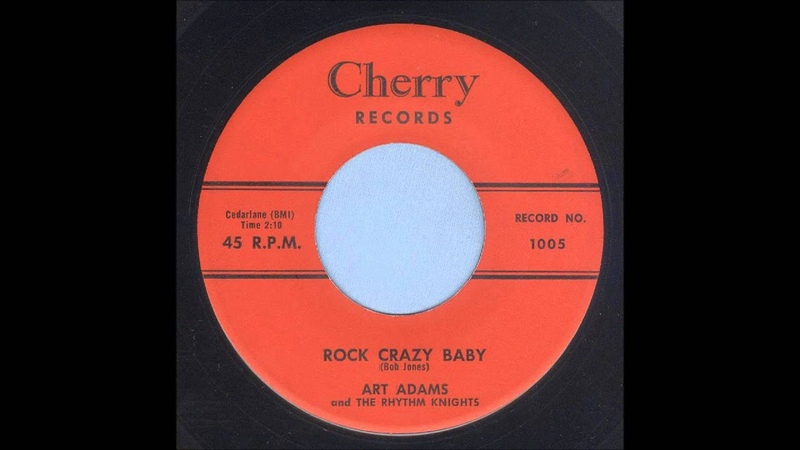 Art Adams Rock Crazy Baby Rockabilly 45
