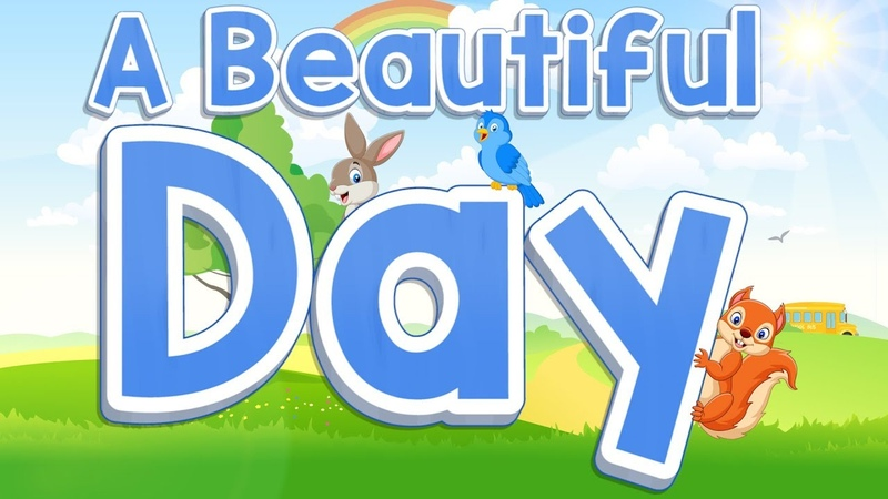 A Beautiful Day Start of the Day Song for Kids Jack Hartmann