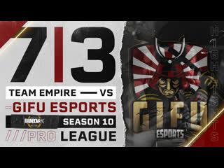 Team Empire VS GiFu eSports  R6 Pro League S10 Highlights