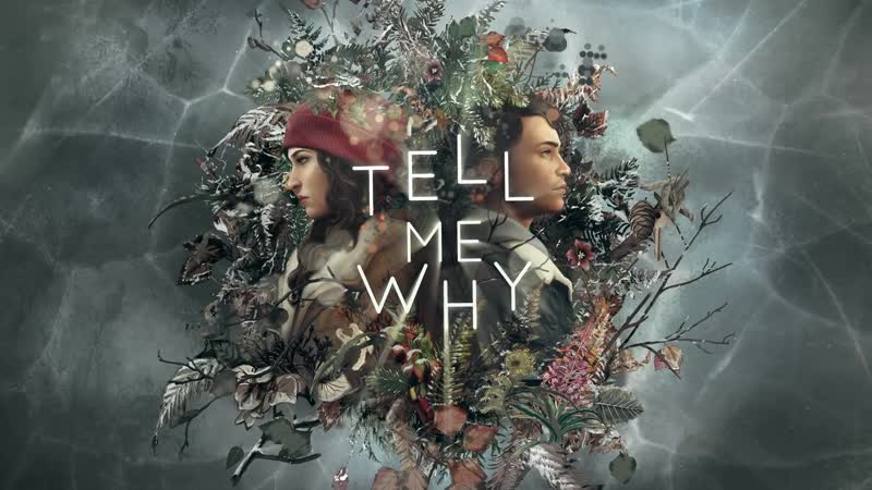 Tell Me Why (First Official Trailer)