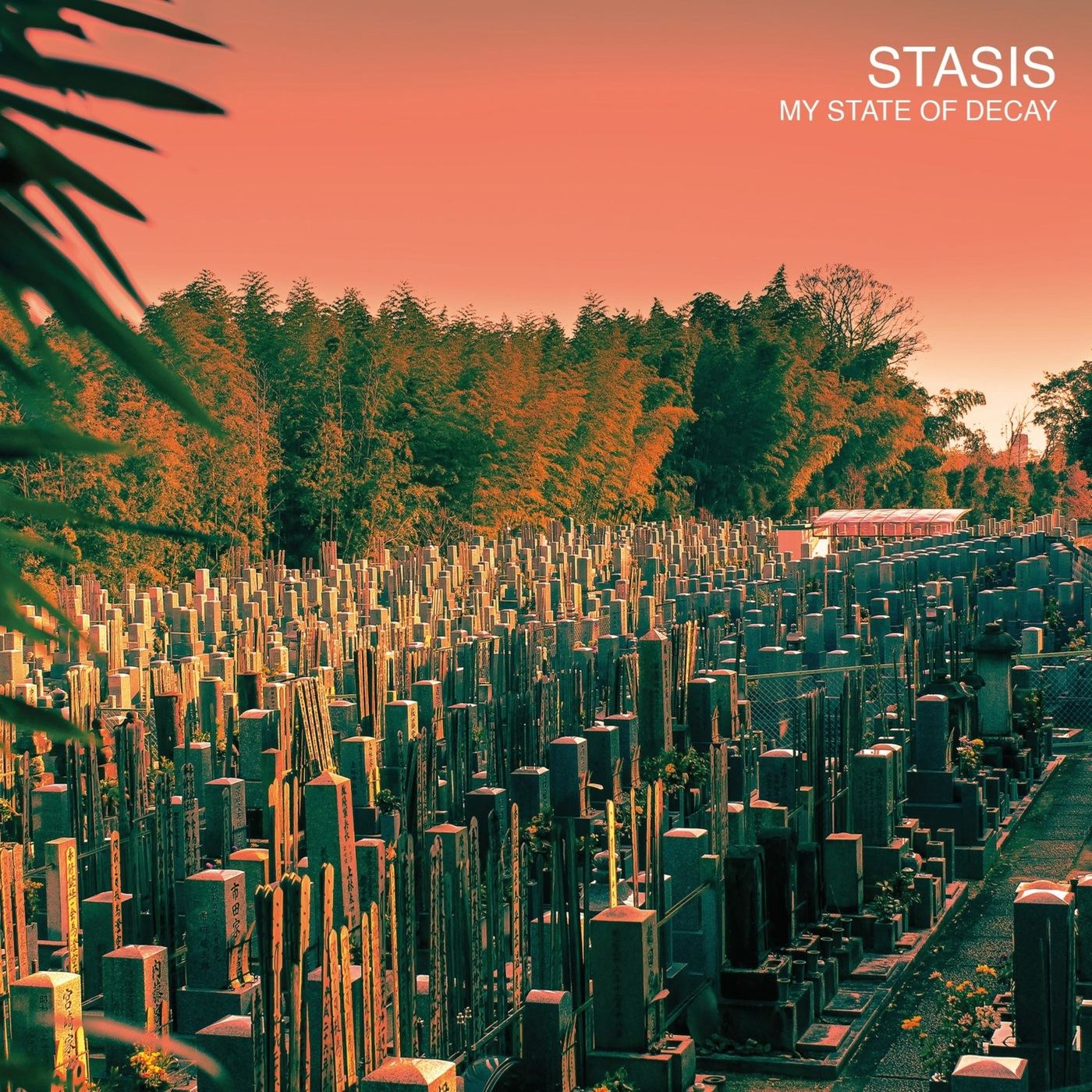 Stasis - My State of Decay [EP] (2019)