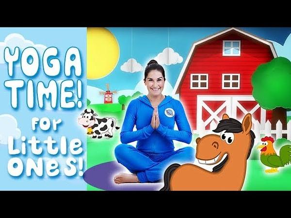 Yoga Time! | On the Farm - Kids Yoga and Nursery Rhymes
