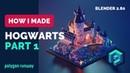 Hogwarts Castle Part 1 in Blender 2.8 - Low Poly 3D Modeling Timelapse Tutorial
