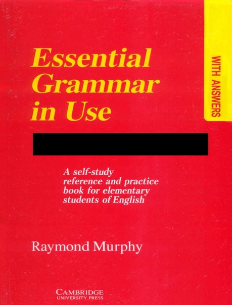 Essential Grammar In Use A Self-Study Reference and Practice Book for elementary students of English by Raymond Murphy