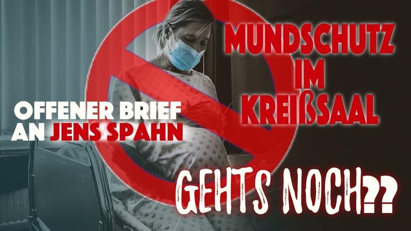 Mundschutz im Kreißsaal GEHTS NOCH Offener Brief an Jens Spahn