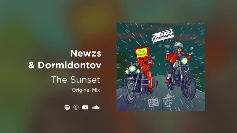 Newzs Dormidontov The Sunset Radio Mix