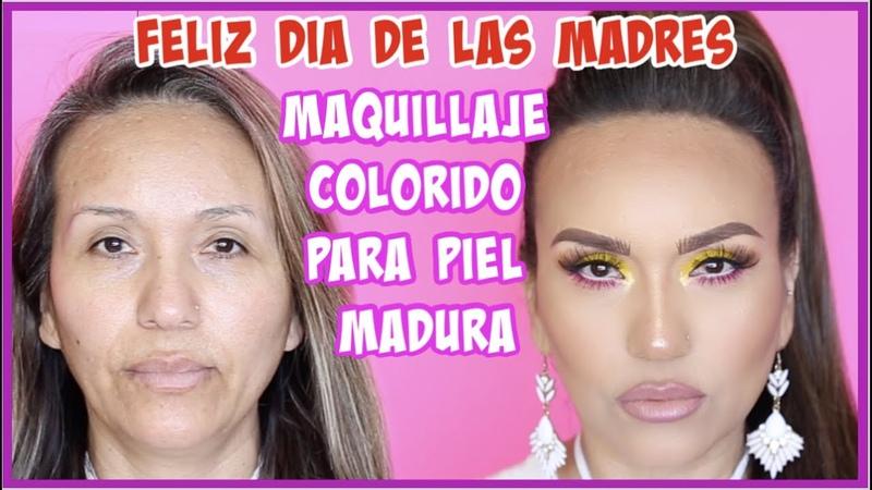 MAQUILLAJE COLORIDO PARA MADRECITAS MADURAS 45 Y