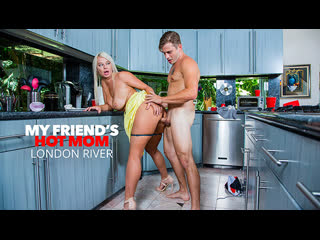 [Naughty America] London River - My Friends Hot Mom NewPorn