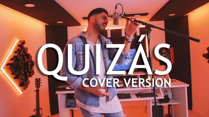 Quizás - Rich Music, Sech, Dalex ft. Justin Quiles, Zion, Lenny Tavárez, Feid (Ledes Díaz Cover)