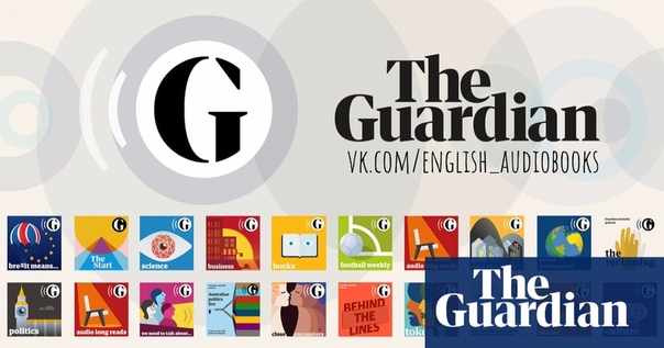 THE GUARDIAN - AUDIO EDITION - MAY 26, 2020