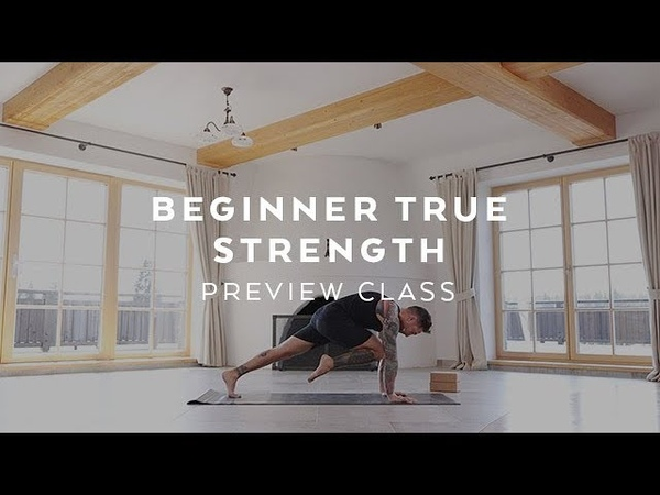 Beginner Yoga for Strength Class with Dylan Werner