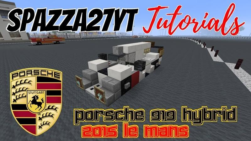 Minecraft Porsche 919 Hybrid 2015 Le Mans Tutorial