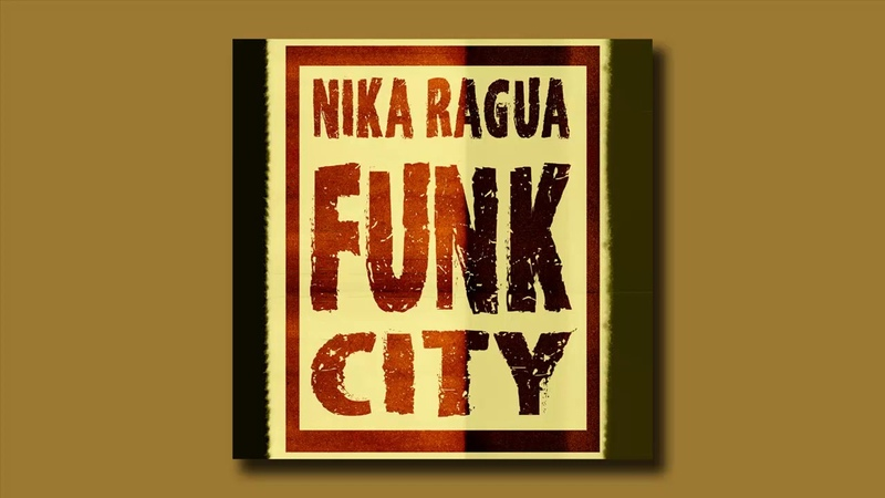Nika-Ragua Funk city