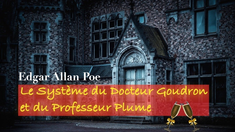 Livre audio Le Système du Docteur Goudron et du Professeur Plume Edgar Allan Poe