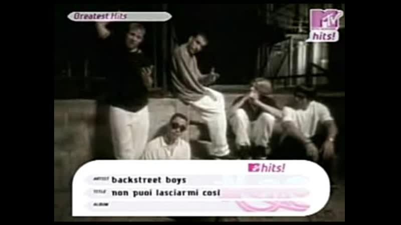 Backstreet boys non puoi lasciarmi cosi mtv hits it