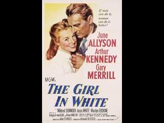 The Girl in White (1952) Better Quality June Allyson, Arthur Kennedy, Gary Merrill