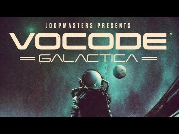 Vocode Galactica Unpacking the Sample Pack with Joe Grandberg