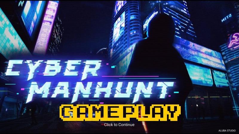 Cyber Manhunt Gameplay