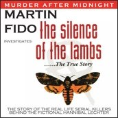 Silence Of The Lambs - The True Story