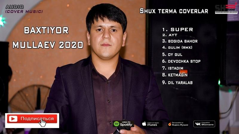 Sho'x terma to'y bob coverlar Bahtiyor Mullaev 2020