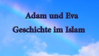 Adam und Eva Geschichte im Islam