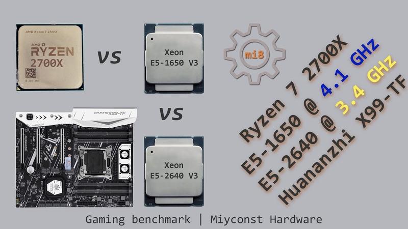 🇬🇧 Benchmarking E5 2640 V3 @ 3 4GHz and E5 1650 V3 @ 4 1Ghz on Huananzhi X99 TF vs Ryzen 7 2700X