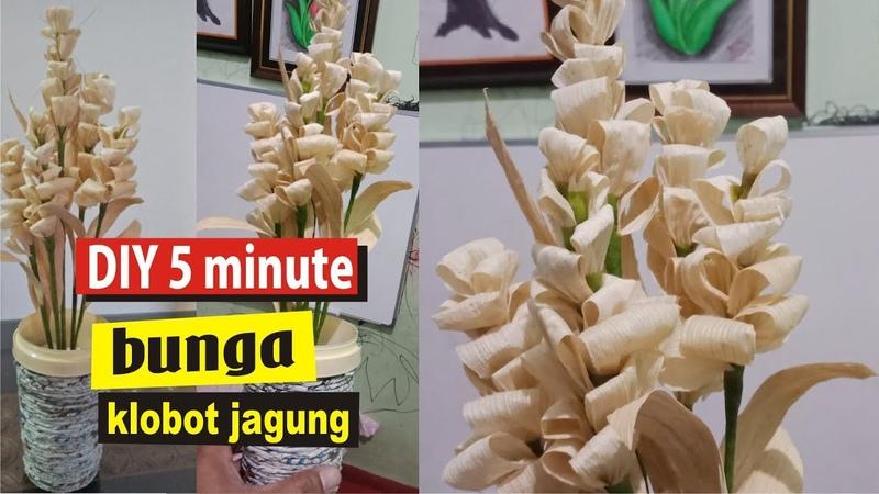 Tutorial Bunga dari Kulit Jagung Klobot DIY Corn Husk