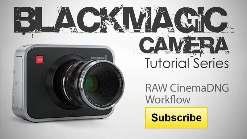 Blackmagic Camera RAW CinemaDNG Workflow for DaVinci Resolve