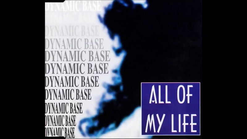 Dynamic Base All Of My Life Sunday Mix 90's Dance Music